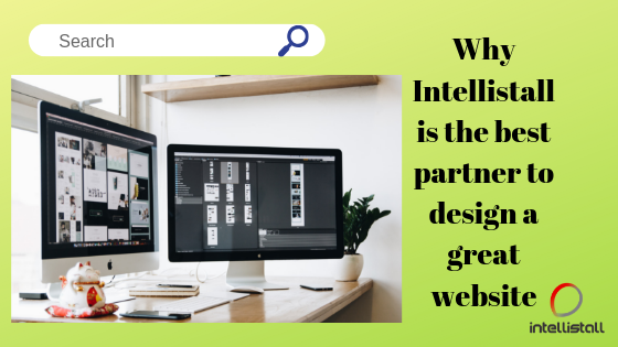Why intellistall is the best web designing   company in ambala