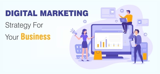 Create a Successful Digital Marketing Strategy For Your Business