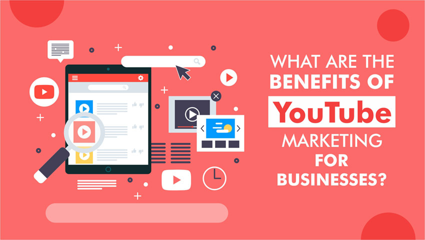 What are the benefits of YouTube marketing for businesses?