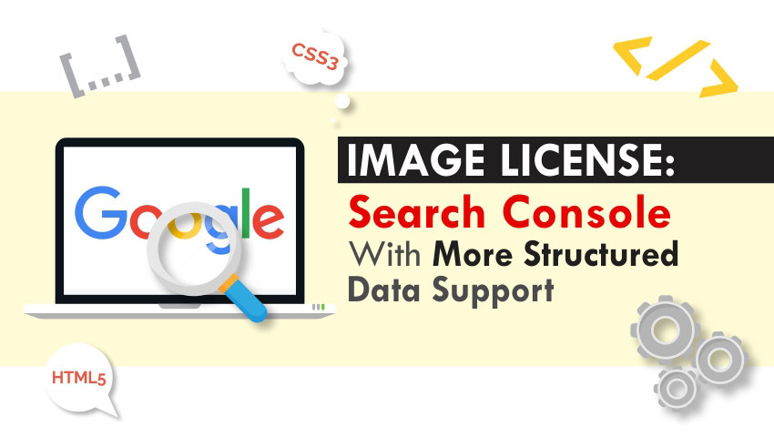 Search Console adds Image License Structured Data Support with Rich Results