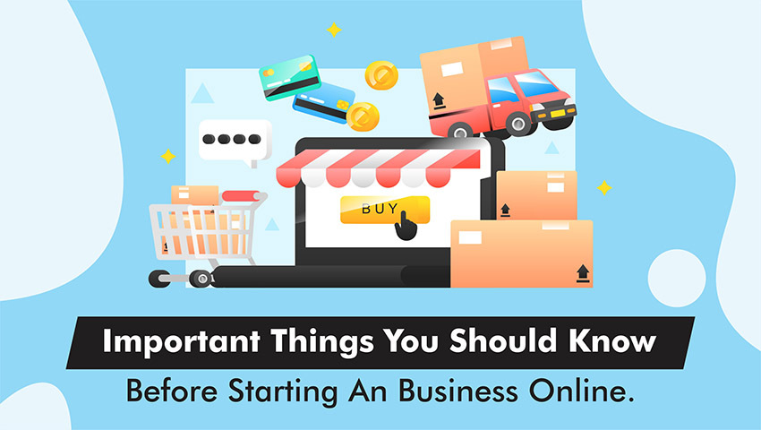 Starting an Online Business? 10 Things to Know to Run an Online Business